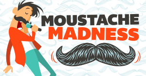 Moustache Madness